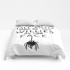 When You Fall Asleep Spiders Rub Their Willies on your Face. Comforters
