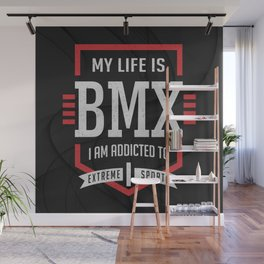 My Life Is BMX Extreme Sport Wall Mural
