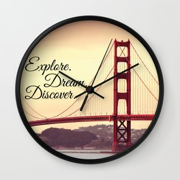 """Explore. Dream. Discover."" - Travel Quote - Golden Gate Bridge Wall Clock"