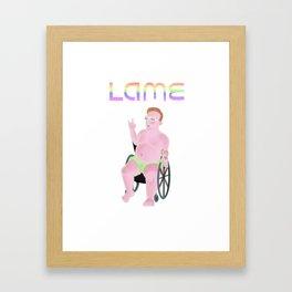 Lame Framed Art Print