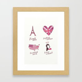 French name, English accent, American school. Anna confused. Framed Art Print
