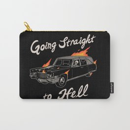 Going Straight To Hell Carry-All Pouch