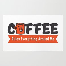 Coffee Rules Everything Around Me Rug