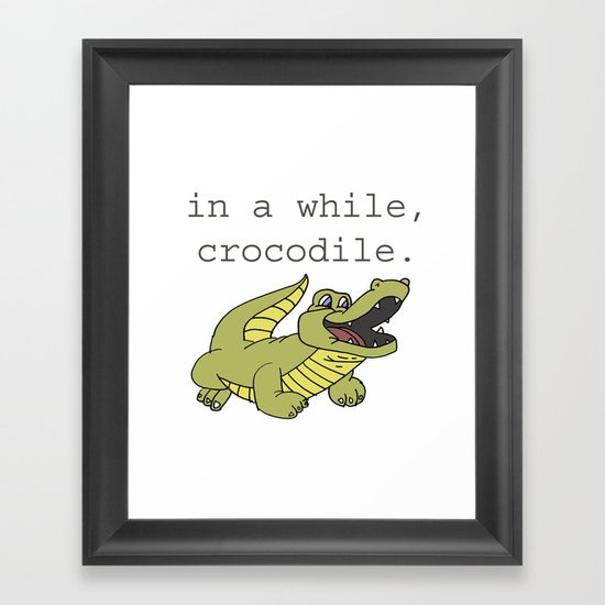 In A While Crocodile, Dark Framed Art Print