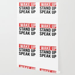 Activism   Wake Up Stand Up Speak Up Wallpaper