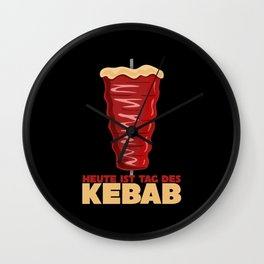 Day Of The Kebab - Funny Saying Joke Wall Clock