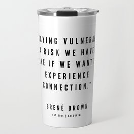 3    | Brené  Brown Quotes | 190524 | White Design Travel Mug