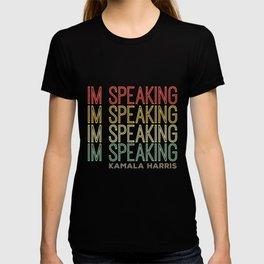 Im Speaking Kamala Harris T-shirt