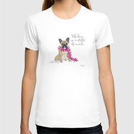Fabulous is a state of mind T-shirt