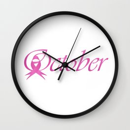 Word October with pink ribbon that stand for breast cancer awareness month Wall Clock