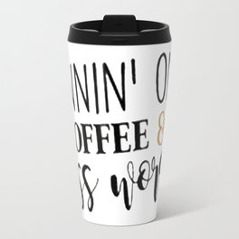 Runnin' On Coffee & Cuss Words Travel Mug