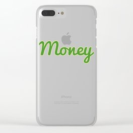 Dollar Money T-shirt Design For those who have a lot of Money out There Here's the perfect one! Clear iPhone Case