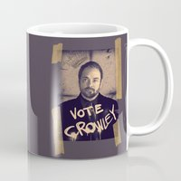 crowley Mugs featuring Vote Crowley! by KanaHyde