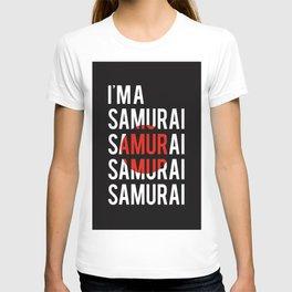 I'M A SAMURAI T-shirt