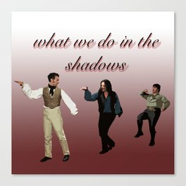 What We Do in the Shadows 5 Canvas Print