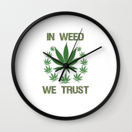 In Weed We Trust Graphic T-shirt Wall Clock