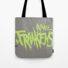 Anne Frankenstein Tote Bag