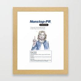 Hillary Clinton: Nonstop PR Framed Art Print