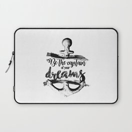 Be the captain Laptop Sleeve