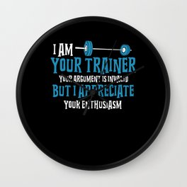 Personal Trainer Gifts: I Am Your Trainer Wall Clock