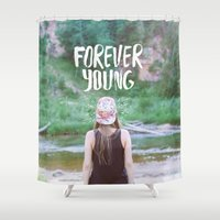 forever young Shower Curtains featuring Forever young by Dariathegreat