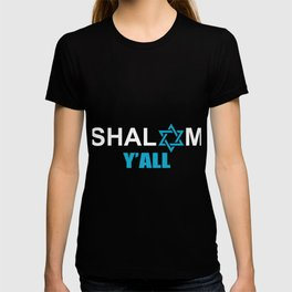 Shalom Y'All Jew Or Religious Leader Gift T-shirt