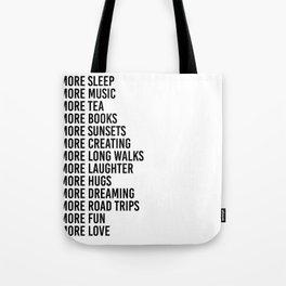 more sleep more music more tea Tote Bag