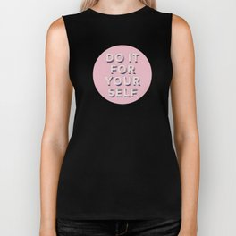 Do it for yourself - typography in pink Biker Tank