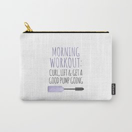 Morning Workout Carry-All Pouch