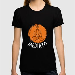 Mediato - Buddha Buddhism Meditation T-shirt
