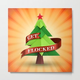 Get Flocked! Metal Print
