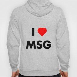 I Heart MSG Hoody