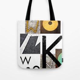 W O R K Tote Bag