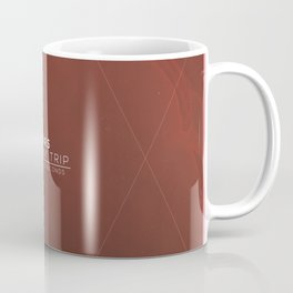 Mars - One Way Trip Coffee Mug