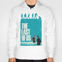 last of us Hoodies featuring The Last Of Us by Bill Pyle