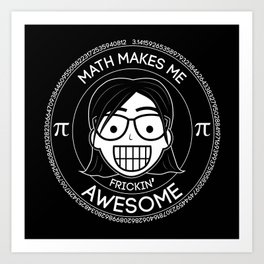 Frickin Awesome - Math Girl Art Print