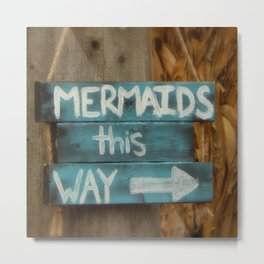 Mermaids This Way Beach Word Art Metal Print