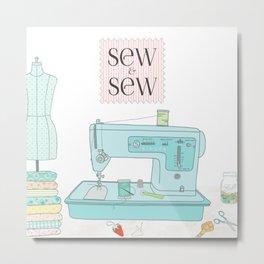 Sew & Sew Metal Print