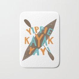 Yippie Kayak Yay! Bath Mat