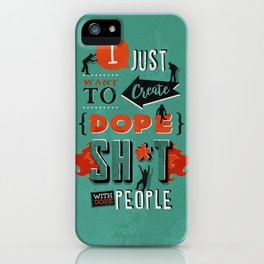 Dope iPhone Case