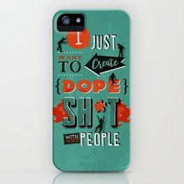 Dope iPhone Case