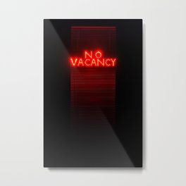 No Vacancy sign in red Metal Print