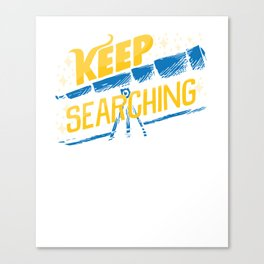 Keep Searching Telescope Astronomy Canvas Print