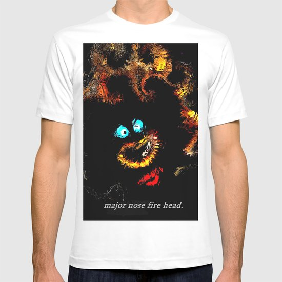 Major nose fire head. T-shirt