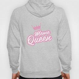 Meme Queen T-Shirt Tee Women's Tee Funny Humor Hoody