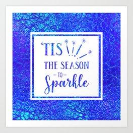 Tis The Season To Sparkle Art Print