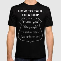 How to Talk to a Cop Mens Fitted Tee Black MEDIUM