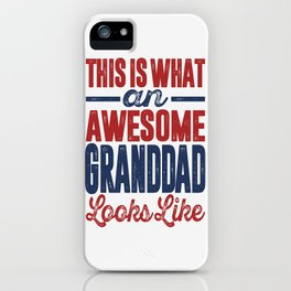 Gift for Granddad iPhone Case
