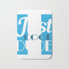 You Are Never Too Old To Have Style And Feel Awesome Age Is Just A Number Just Cool Dude T-shirt Bath Mat