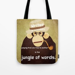 Writer is a monkey 5 Tote Bag
